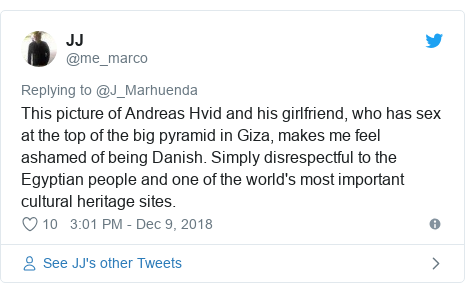 Twitter post by @me_marco: This picture of Andreas Hvid and his girlfriend, who has sex at the top of the big pyramid in Giza, makes me feel ashamed of being Danish. Simply disrespectful to the Egyptian people and one of the world's most important cultural heritage sites.